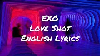 EXO-Love Shot English Lyrics