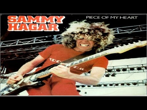 Sammy Hagar - Piece Of My Heart (1981) (Remastered) HQ
