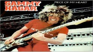 Sammy Hagar Piece Of My Heart 1981 Remastered HQ