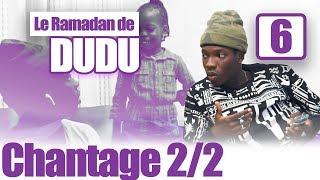 LE RAMADAN DE DUDU Part 6 (vol2)