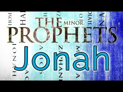 Minor Prophets  Jonah
