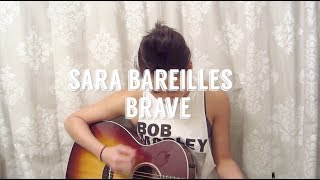 Sara Bareilles' Brave (Acoustic Cover)