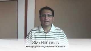 Siva Ramadas Managing Director, Informatica S.E.A. Pte Ltd