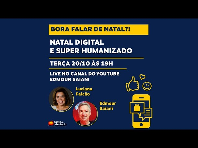 Bora falar de Natal Digital e Super Humanizado