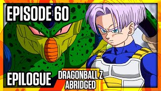 Dragon Ball Z Abridged: Episode 60 - Epilog - #DBZA60 | Team Four Star (TFS)