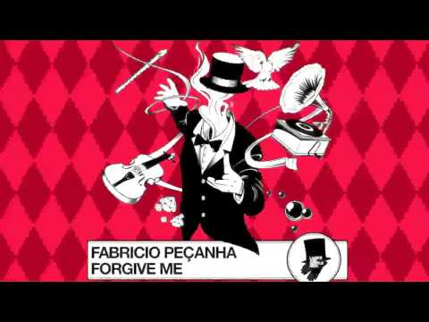 Fabricio Peçanha: Forgive Me