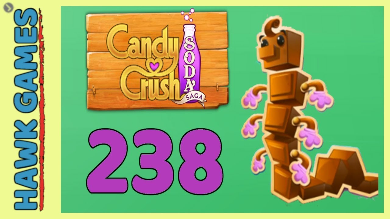 How to play level 238 candy crush soda
