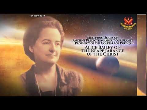 65부-황금시대의 예언: 앨리스 베일리의 예언 Prophecy of the Golden Age Part 65- Alice Bailey