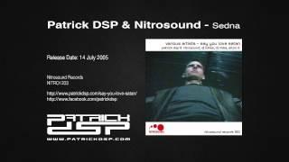 Patrick DSP & Nitrosound - Sedna