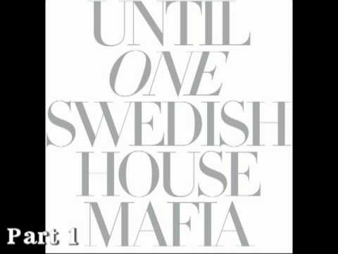 Megamix Swedish house mafia until one part1
