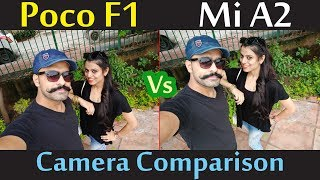 Poco F1 Vs Mi A2 Camera Comparison