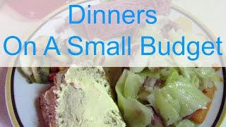 DINNERS ON A SMALL BUDGET