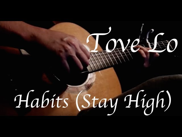 tove-lo-habits-stay-high-fingerstyle-guitar-kellyvalleau