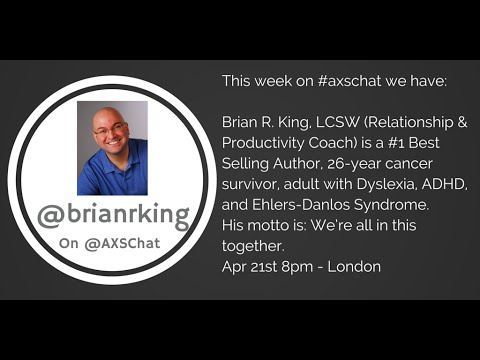 AXSChat: Brian R. King.Relationship & Productivity Coach.