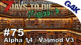 7 Days To Die | Books and More Books | Modded 7 Days to Die Gameplay Valmod Alpha 14 | S03E21