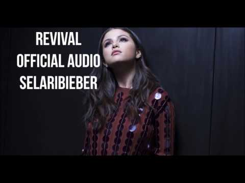 Selena Gomez - Revival (Official Audio)