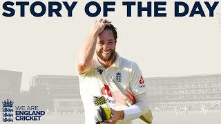 Chris Woakes Leads England To Thrilling Comeback   England V Pakistan 1st Test Day 4 2020