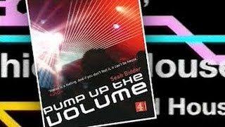 Pump Up The Volume: The History of House Music (Full Documentary HQ)
