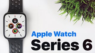 Everything We Know About Apple Watch Series 6!
