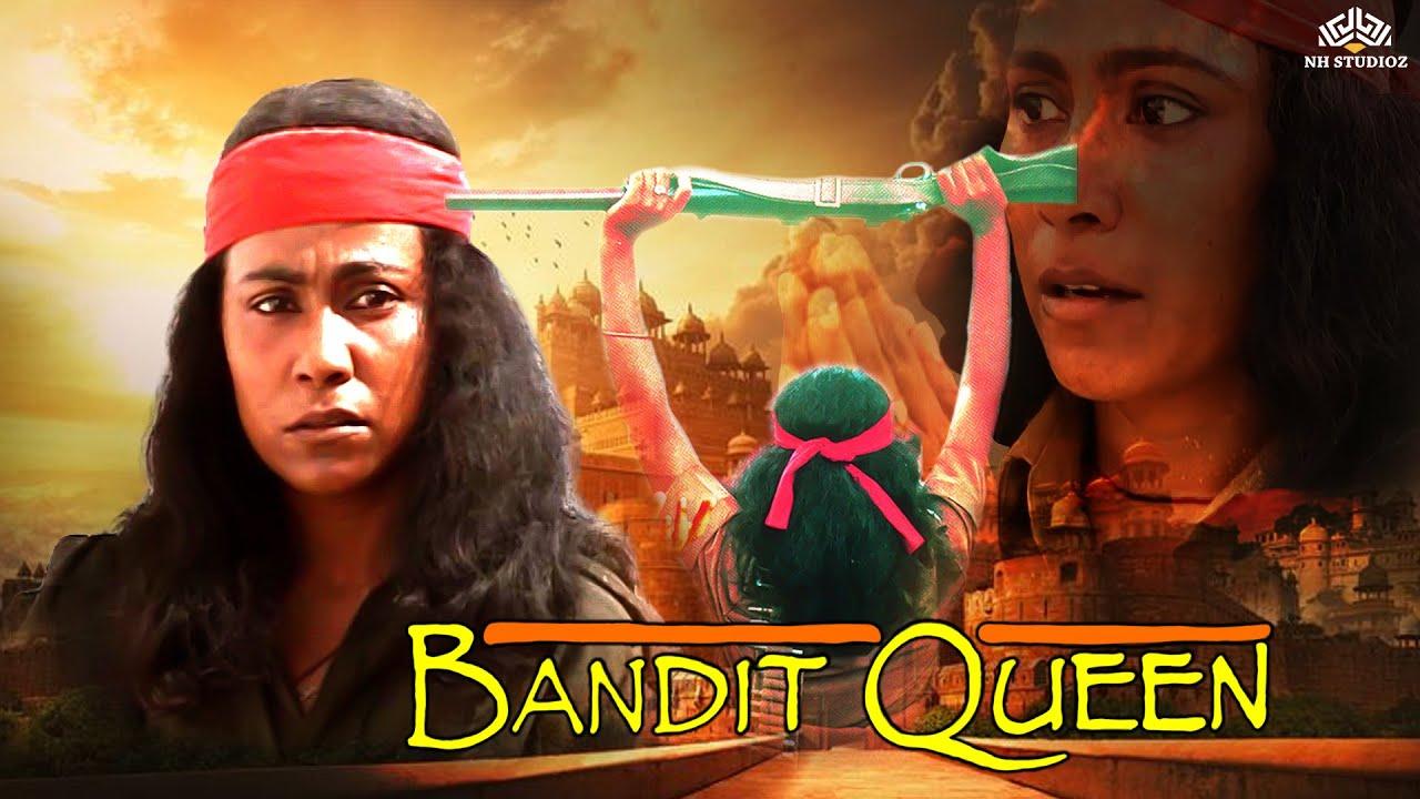 Bandit Queen | Biopic on the Phoolan Devi | Full Hindi Movie | NH ...