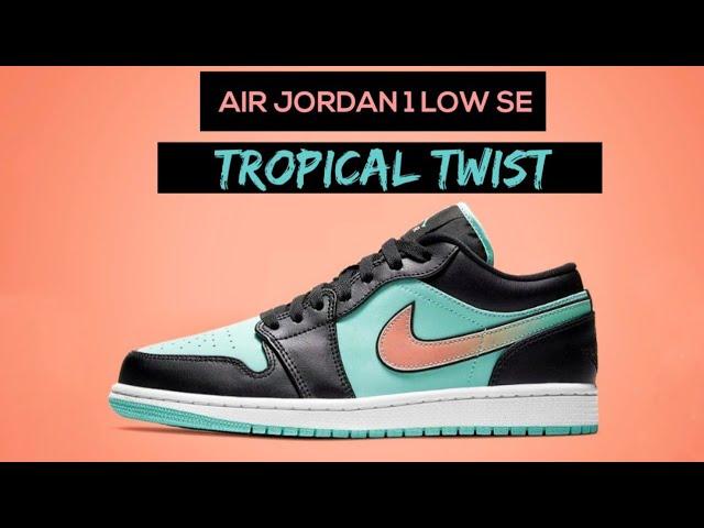 Air Jordan 1 Low SE 'Tropical Twist'