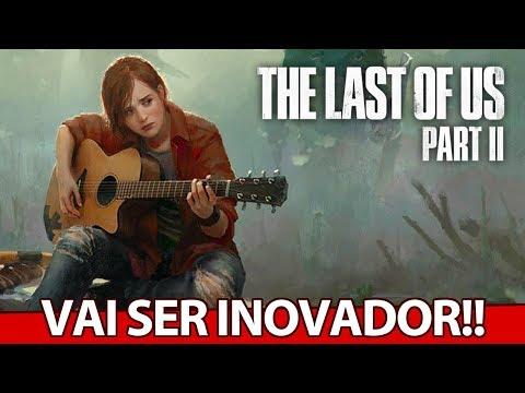 The Last of Us 2 vai ser INOVADOR, Days Gone e o NOVO JOGO do Homem ARANHA