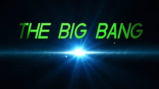 7 facts about: THE BIG BANG
