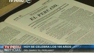Hoy se celebra los 190 años del Diario Oficial El Peruano