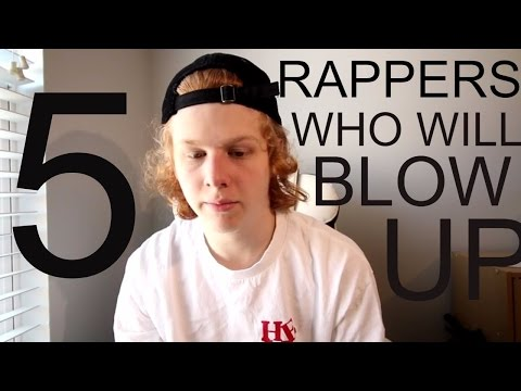5 RAPPERS WHO WILL BLOW UP IN 2017