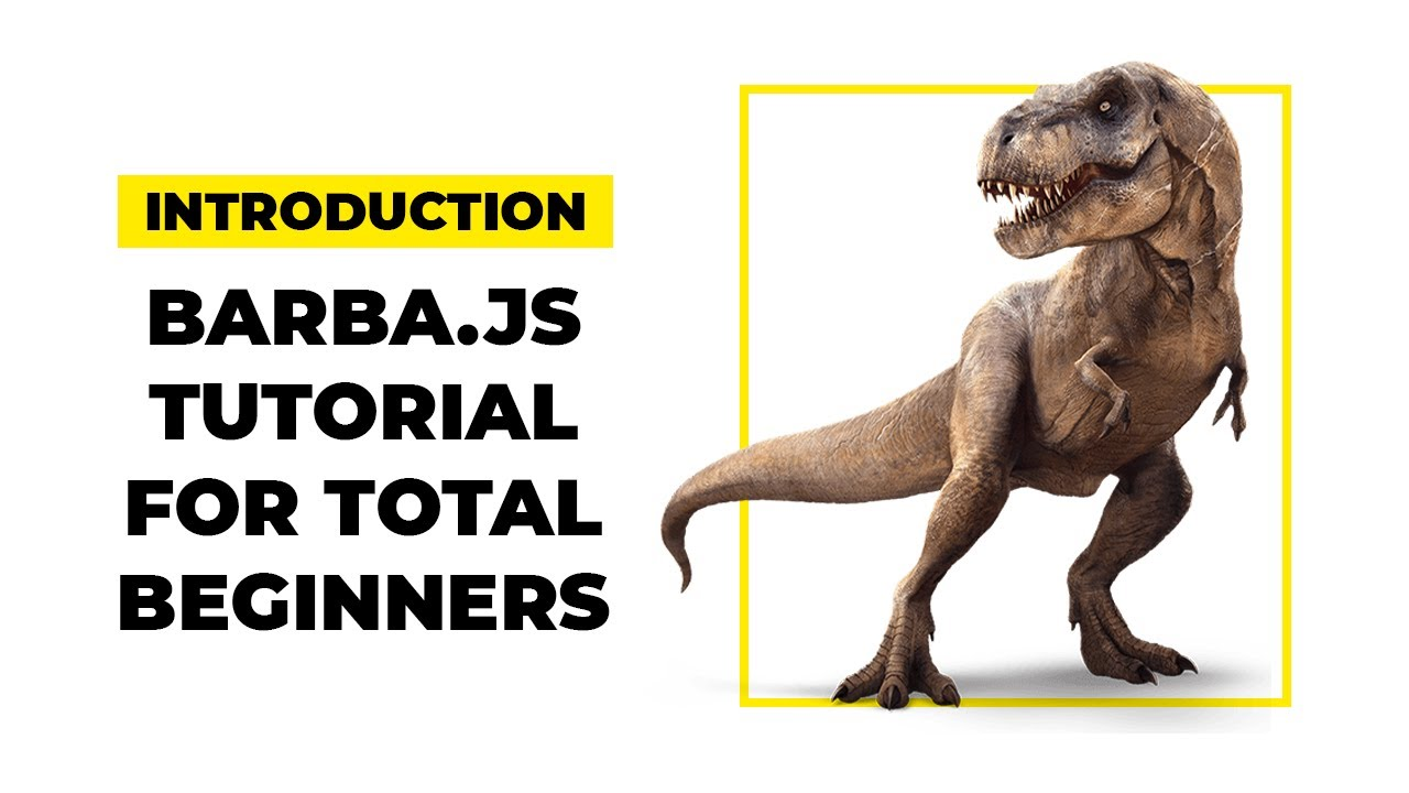Barba.js V2 Tutorial - Introduction