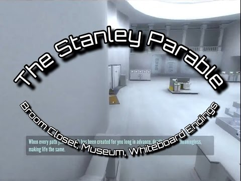 The Stanley Parable: Endings #4, #5, and #6 - Broom Closet, Museum, and Whiteboard Endings