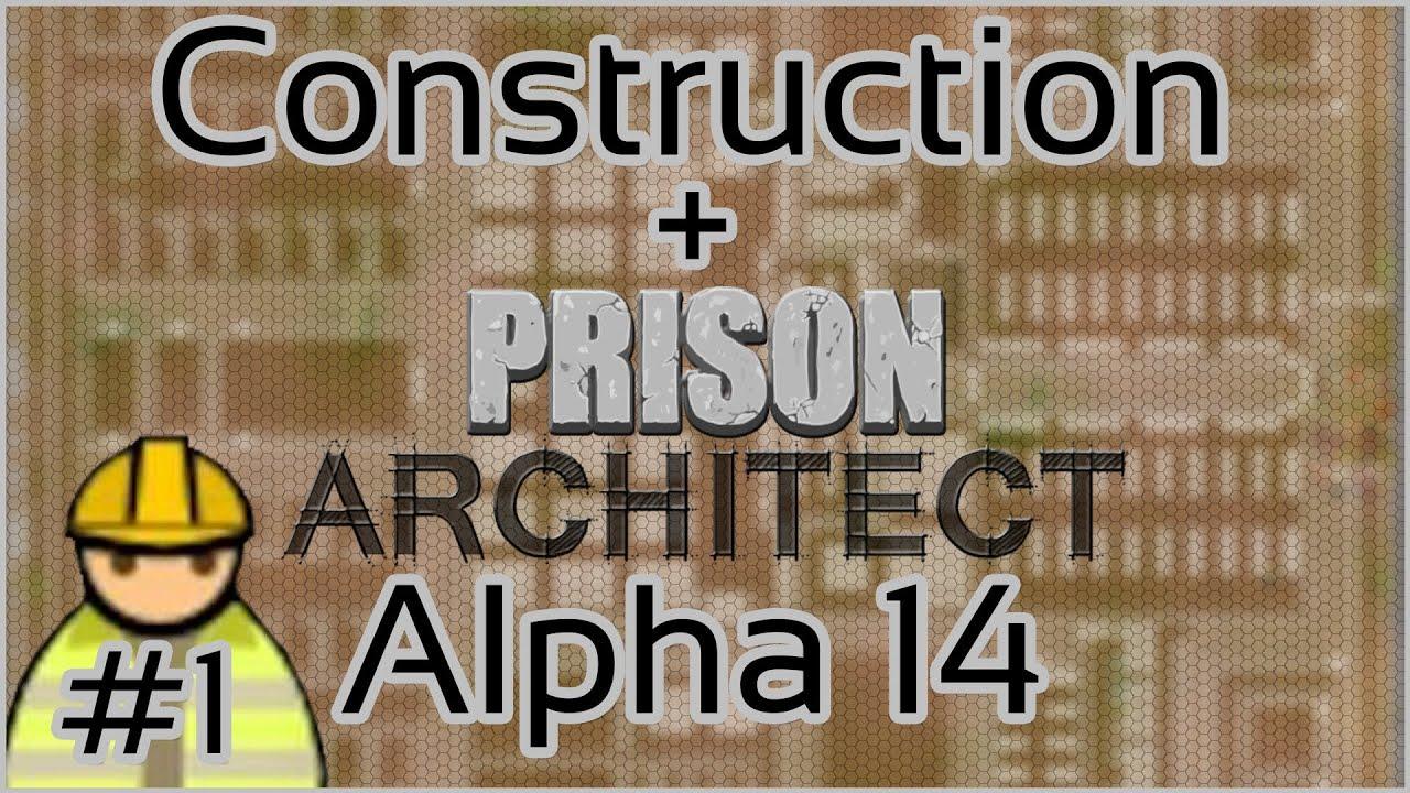 construction prison architect alpha 14 1 extensive planning youtube. Black Bedroom Furniture Sets. Home Design Ideas