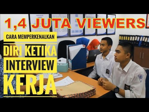 Cara Memperkenalkan Diri Ketika Interview Kerja Yang Baik