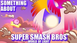 Something About Smash Bros WORLD OF LIGHT ANIMATED (Loud Sound Warning) 🌌
