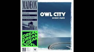 Be Fireflies (Madeon x Owl City)