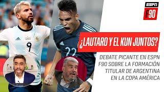 ¿Pueden jugar juntos Lautaro Martínez y Kun Agüero? Debate PICANTE sobre la formación de Argentina