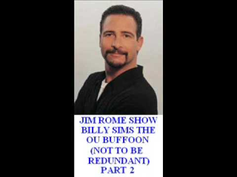 Jim Rome Show - Billy Sims The OU BUFFOON Part 2
