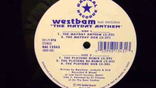 Westbam - The Mayday Anthem (The Plutone Remix)