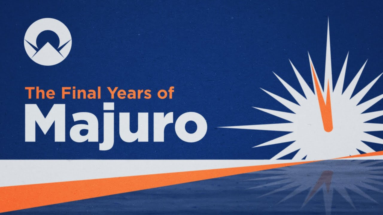 The Final Years of Majuro [Documentary]
