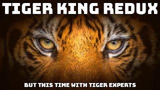 Tiger King Redux