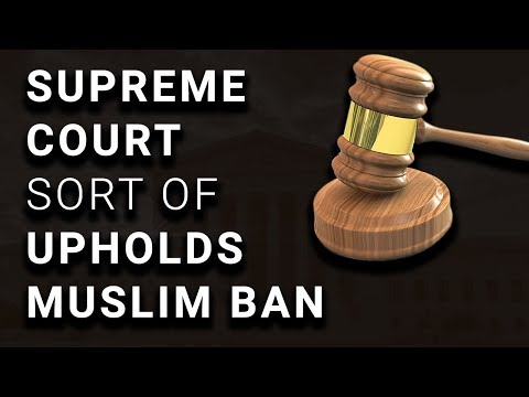 BREAKING: Supreme Court Upholds Trump Travel Ban. Actually, No