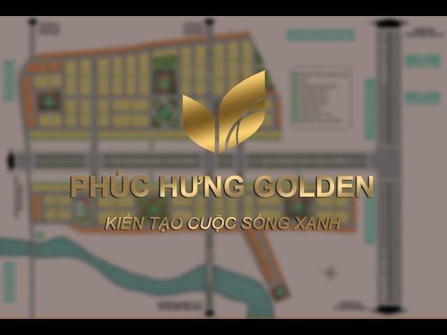 Phúc Hưng Golden - Thông tin chính thức từ chủ đầu tư