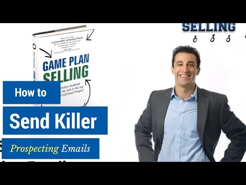 How-to Send Killer Prospecting Emails [Sales Training Video]