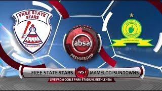 Absa Premiership 2018/19 | Free State Stars vs Mamelodi Sundowns