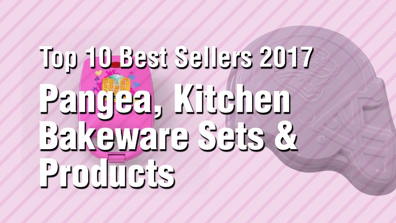 Pangea kitchen bakeware sets products top 10 best sellers 2017