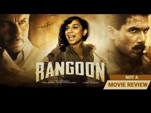 Rangoon   Not A Movie Review   Sucharita Tyagi