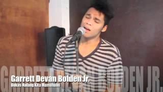Bukas Nalang Kita Mamahalin - Garrett Devan Bolden Jr.