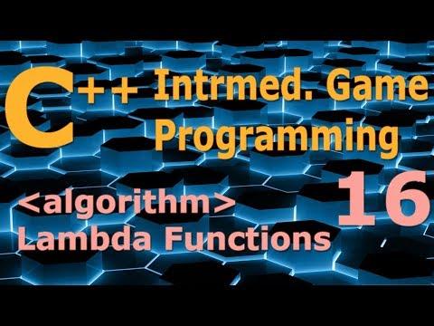Intermediate C++ Game Programming DirectX [algorithms / lambda functions] Tutorial 16
