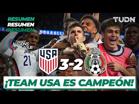 Resumen y goles | Estados Unidos 3-2 México | CONCACAF Nations League - Final | TUDN