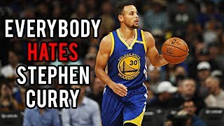 Everybody HATES Stephen Curry